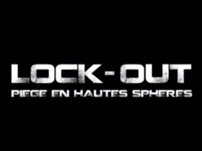 Bande annonce : Lock Out