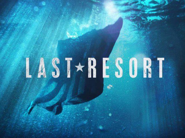 Série : Last Resort