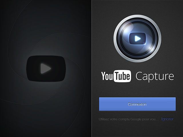 YouTube Capture : filmez, uploadez, partagez