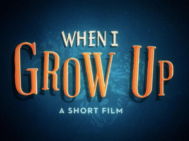 When I Grow Up, un très beau court-métrage pour l'enfant qui sommeille en nous