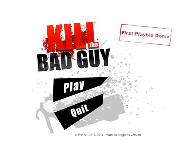 Kill the Bad Guy : capture 1