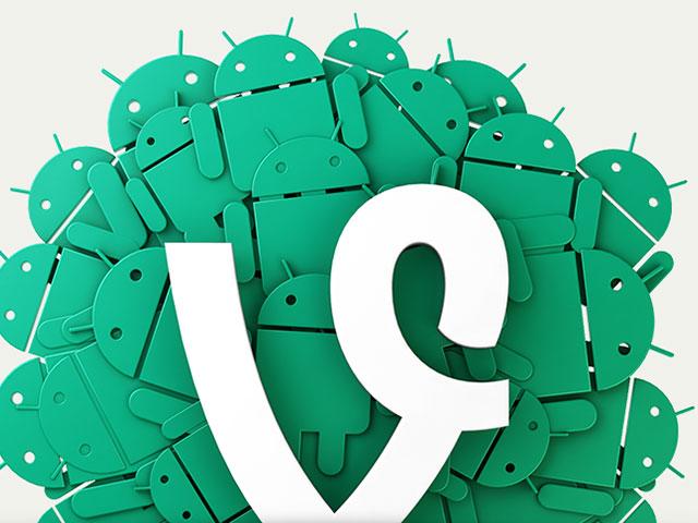 Améliorations Vine Android